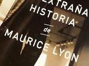 extraña historia Maurice Lyon (Oriol Nolis)