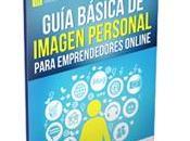 Guía Básica Imagen Personal para Emprendedores Online