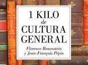 "kilo cultura general"", Jean-François Pépin Florence Braunstein"