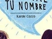 Reseña: Gritaré nombre Karole Cozzo
