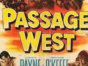 PASAJE OESTE (Passage west) (USA, 1951) Westerm
