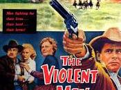 HOMBRES VIOLENTOS (Violent man, the) (USA, 1955) Western