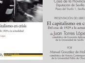 "Presentación Sevilla capitalismo crisis. crac 1929 actualidad"""