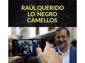 Concierto Raúl Querido, Negro Camellos Republik