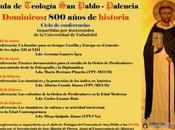 """Aula Teología Pablo-Palencia: """"Dominicos, años historia""""."""