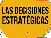 decisiones estratégicas; modelos utiles