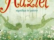 Reseña Huziel significa quiero Rocío Carmona