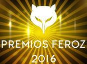 PREMIOS FEROZ: Listado completo ganadores