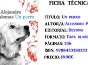 Reseña: perro, Alejandro Palomas