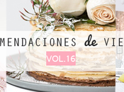 Recomendaciones viernes Vol.XVI