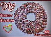 Diy. Corona Corazones para Valentin Reciclaje