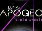 """""""Luna: Apogeo"""" Rubén Azorín, novela arrasa listas ventas"""