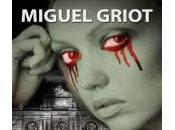 Pasarán Miguel Griot (reseña)