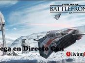 fuerza Star Wars Battlefront acompañó nuestro último Directo LivingPS