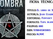 Reseña: libro Sombra, Juan Cuadra Pérez