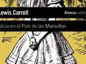 Reseña: ALICIA PAÍS MARAVILLAS (ALICE'S ADVENTURES WONDERLAND) (LEWIS CARROLL)
