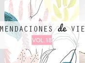 Recomendaciones viernes Vol. XVIII