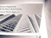 Valencia: arquitectura -ciudad artes ciencias- parte