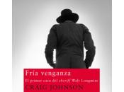 Fría venganza, Craig Johnson