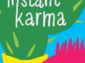 Instant Karma, Wendy Davies