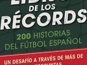 gran libro Récords. historias fútbol español