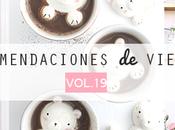 Recomendaciones viernes Vol.XIX