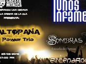 Cresta Metálica celebra años AltoPana Power Trio, Unos Infames Sombras
