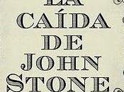 """caída John Stone"""""""