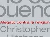 Christopher Hitchens dios bueno
