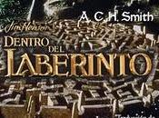 Dentro laberinto; A.C.H.Smith