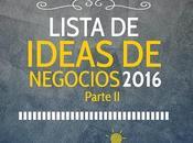 Lista Ideas Negocios 2016 (II)