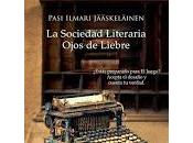 "Sociedad Literaria Ojos Liebre"", Pasi Ilmari Jääskeläinen"