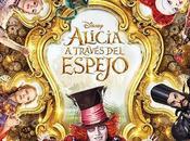 Alicia Través Espejo: nuevo trailer poster oficial