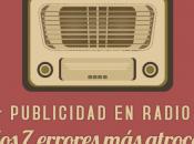 Publicidad radio: errores atroces muchas empresas cometen