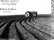 Lectura conjunta: 'Mientras agonizo', William Faulkner