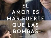 Trailer póster español amor fuerte bombas