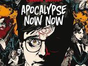 Apocalypse Now, Charlie Human