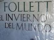 Trilogía century, Libro invierno mundo, Follet