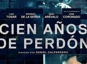 Crítica: Cien años perdón Daniel Calparsoro