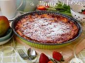 Clafoutis mango fresas strawberry clafoutis