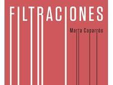 Filtraciones, Marta Caparrós