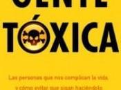"""Gente tóxica"", Bernardo Stamateas"