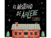 Reseña Misterio Arlene