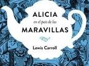 Reseña: Alicia país maravillas Lewis Carroll