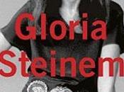 Life Road Gloria Steinem