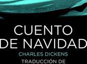 Reseña: Cuento Navidad Charles Dickens