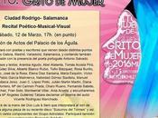 Marzo 2016. Recital Grito Mujer Ciudad Rodrigo (Salamanca)