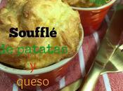 Soufflé Patatas Queso