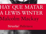 matar Lewis Winter Malcolm Mackay