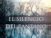 silencio pantano. Juanjo Braulio